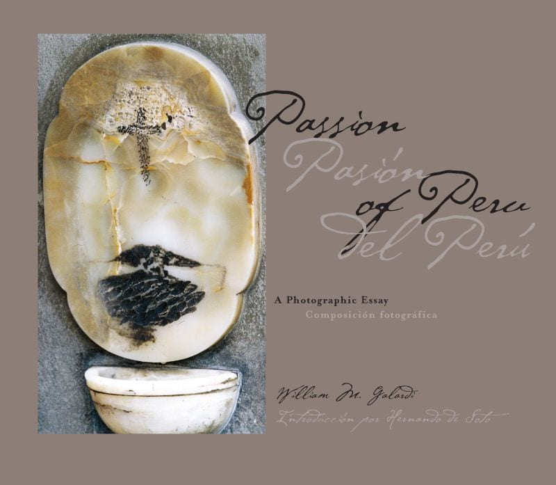 Passion of Peru by William Galardi